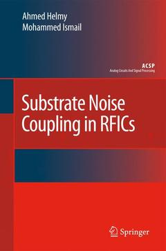 Couverture de l'ouvrage Substrate noise coupling in RFICs (Analog circuits & signal processing)