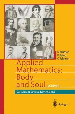 Couverture de l'ouvrage Calculus in several dimensions, (Applied mathematics : Body & soul, Vol. 3)