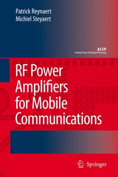 Couverture de l'ouvrage RF Power amplifiers for mobile communica tions (Analog circuits & signal processing)