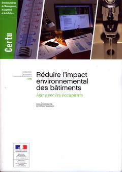 Couverture de l'ouvrage Réduire l'impact environnemental des bâtiments