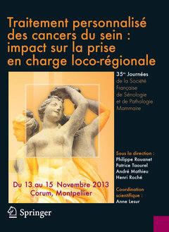 Couverture de l'ouvrage Traitement personnalisé des cancers du sein : Impact sur la prise en charge loco-régionale
