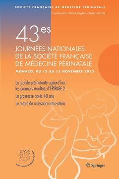 Couverture de l'ouvrage 43es journées nationales de la société française de médecine périnatale