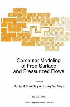 Couverture de l'ouvrage Computer modeling of free surface and pressurized flows (proc. of the NATO adv study institute, Pullman, USA, July '93) (NATO, E-274)