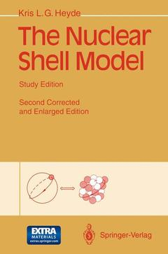 Couverture de l'ouvrage The nuclear shell model (study edition) 2nd edition (incl 3 1/2 MS-DOS disk)