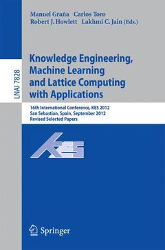 Couverture de l'ouvrage Knowledge Engineering, Machine Learning and Lattice Computing with Applications