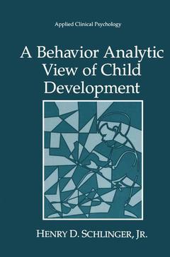 Couverture de l'ouvrage Behavior analytic view of child development