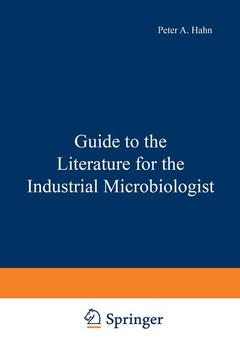 Couverture de l'ouvrage Guide to the Literature for the Industrial Microbiologist