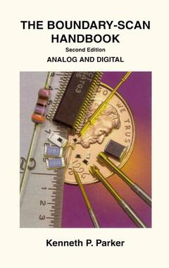 Couverture de l'ouvrage The boundary scan handbook : analog and digital (2nd ed' 98)