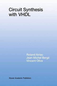 Cover of the book Circuit synthesis with VHDL (The Kluwer international series in engineering and computer science 261) second printing 97