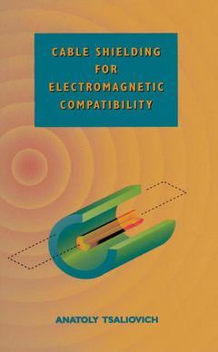 Couverture de l'ouvrage Cable shielding for electromagnetic comp ability