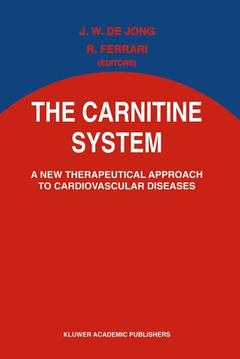 Couverture de l'ouvrage The carnitine system : a new therapeutical approach to cardiovascular diseases (relié)