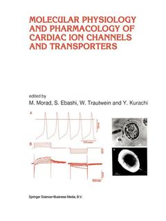 Couverture de l'ouvrage Molecular physiology and pharmacology of cardiac ions channels and transportor