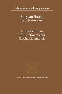 Couverture de l'ouvrage Introduction to infinite dimensional sto chastic analysis