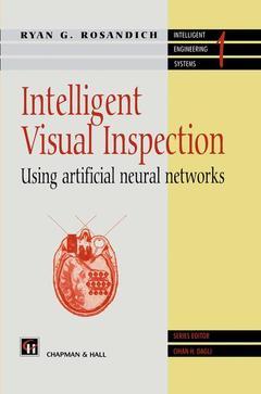 Couverture de l'ouvrage Intelligent visual inspection : using artificial neural networks