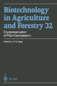 Cover of the book Cryopreservation of plant germplasm I (Biotechnology in agricultural and forestry, vol. 32)