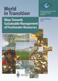 Cover of the book World in transition: ways towards sustainable management of freshwater resources : annual report 1997