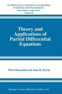 Couverture de l'ouvrage Theory and applications of partial differential equations (mathematical concepts and methods in science and engineering vol. 46)
