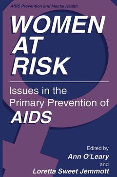 Couverture de l'ouvrage Women at risk: issues in the primary prevention of aids