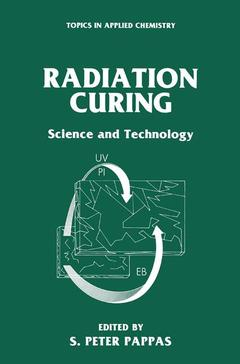 Couverture de l'ouvrage Radiation curing science and technology (topics in applied chemistry)