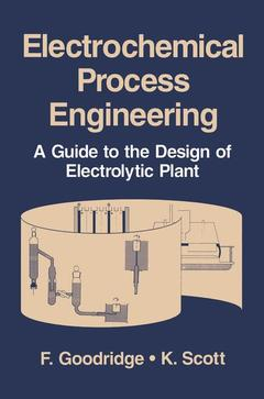 Couverture de l'ouvrage Electrochemical process engineering : a guide to the design of electrolytic plants