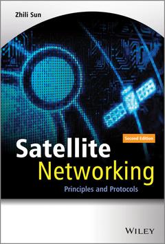 Couverture de l'ouvrage Satellite Networking
