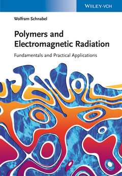 Couverture de l'ouvrage Polymers and Electromagnetic Radiation