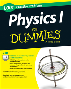 Couverture de l'ouvrage 1,001 Physics Practice Problems For Dummies