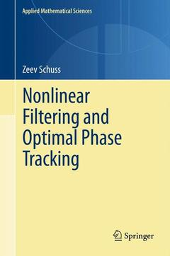 Couverture de l'ouvrage Nonlinear Filtering and Optimal Phase Tracking