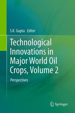Couverture de l'ouvrage Technological innovations in major oil crops. Volume 2. Perspectives