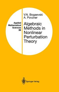 Couverture de l'ouvrage Algebraic methods in nonlinear perturbation theory applied mathematical sciences vol 88