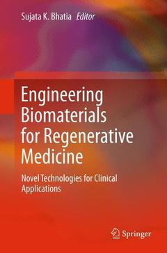 Couverture de l'ouvrage Engineering biomaterials for regenerative medicine