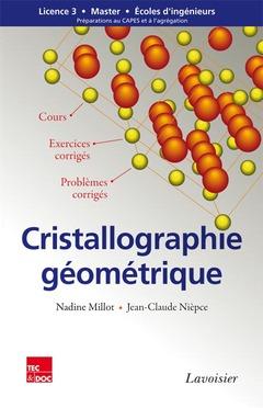 Couverture de l'ouvrage Cristallographie géométrique