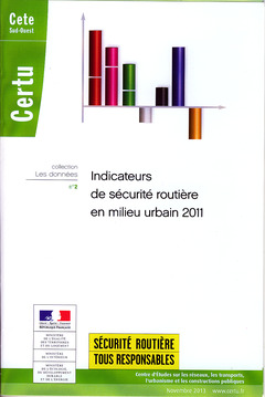 Couverture de l'ouvrage Indicateurs de sécurité routière en milieu urbain 2011, avec CD-ROM