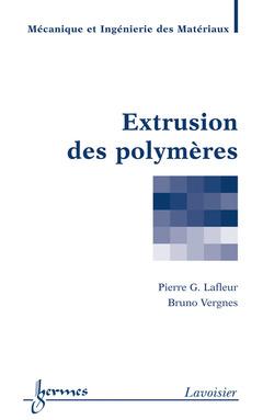 Couverture de l'ouvrage Extrusion des polymères