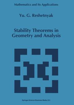 Couverture de l'ouvrage Stability theorems in geometry and analysis (Mathematics and its applications 304)