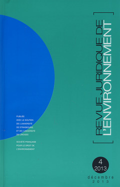 Couverture de l'ouvrage Revue Juridique de l'Environnement N° 4/2013