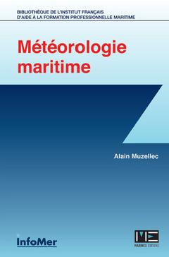 Cover of the book La météorologie à l'usage des marins professionnels et plaisanciers