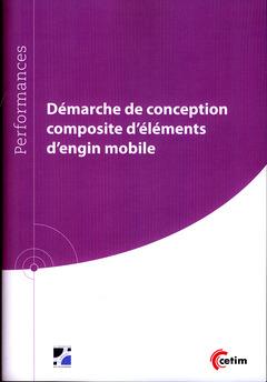 Couverture de l'ouvrage Démarche de conception composite d'éléments d'engin mobile