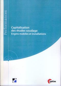 Couverture de l'ouvrage Capitalisation des études soudage (Réf : 9Q225)