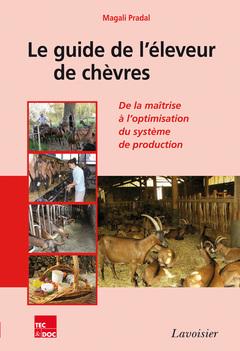 Couverture de l'ouvrage Le guide de l'éleveur de chèvres