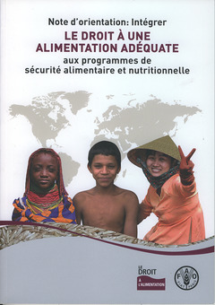 Couverture de l'ouvrage Note d'orientation : intégrer le droit à une alimentation adéquate aux programmes de sécurité alimentaire et nutritionnelle