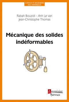 Couverture de l'ouvrage Mécanique des solides indéformables