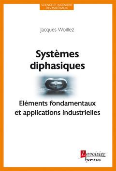 Couverture de l'ouvrage Systèmes diphasiques