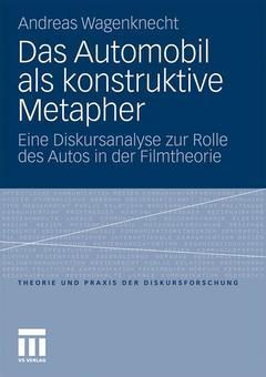 Couverture de l'ouvrage Das Automobil als konstruktive Metapher