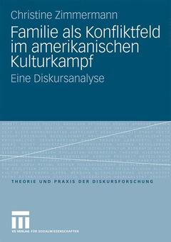 Couverture de l'ouvrage Familie als Konfliktfeld im amerikanischen Kulturkampf