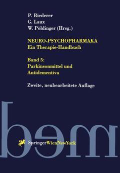 Couverture de l'ouvrage Neuro-psychopharmaka ein therapie-handbuch: band 5: parkinsonmittel und antidementiva (2nd ed )