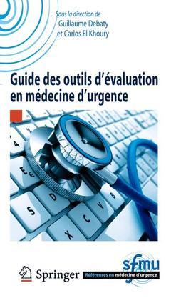 Couverture de l'ouvrage Guide des outils d'évaluation en médecine d'urgence