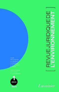 Couverture de l'ouvrage Revue Juridique de l'Environnement N° 1/Mars 2014