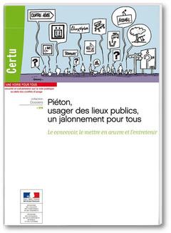 Couverture de l'ouvrage Piéton, usager des lieux publics, un jalonnement pour tous