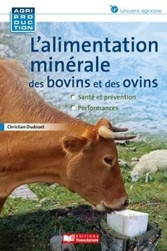 Couverture de l'ouvrage L'alimentation minérale des bovins et des ovins